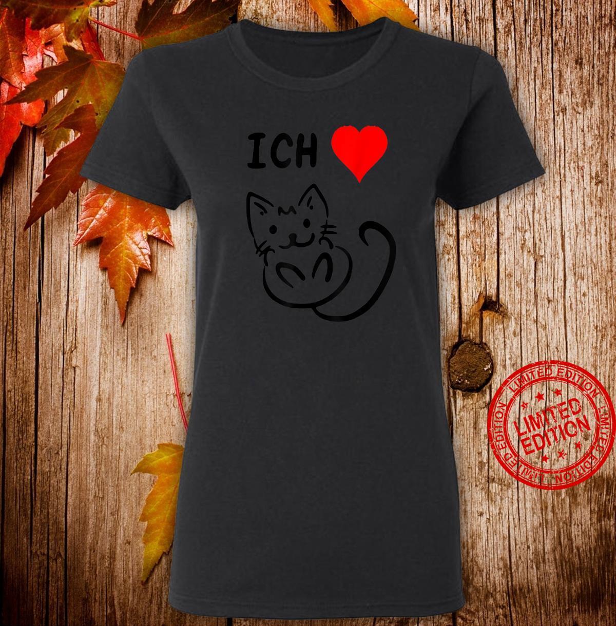 Ich liebe Katzen Katzen Geschenkidee Katzen Shirt ladies tee