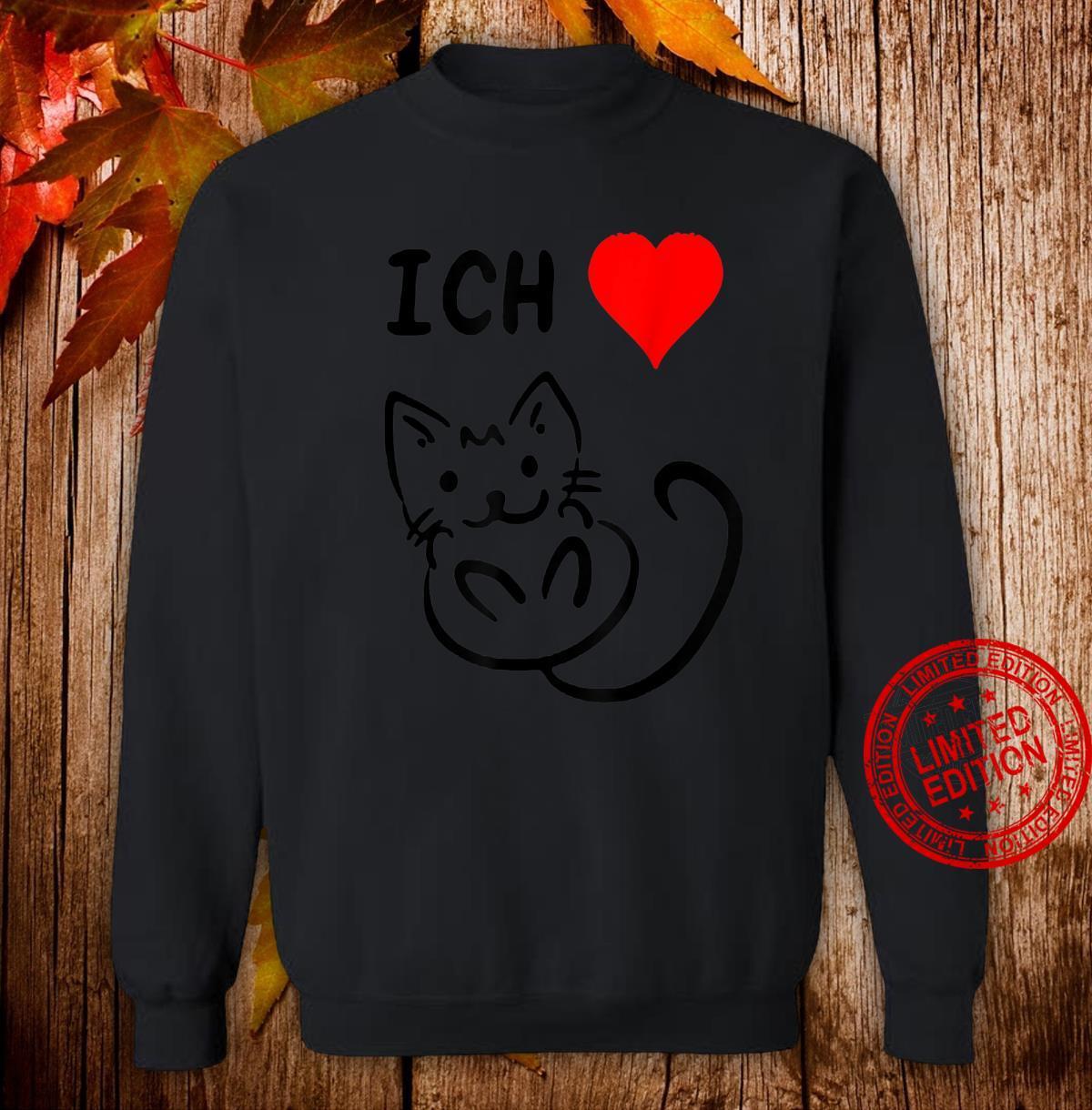 Ich liebe Katzen Katzen Geschenkidee Katzen Shirt sweater