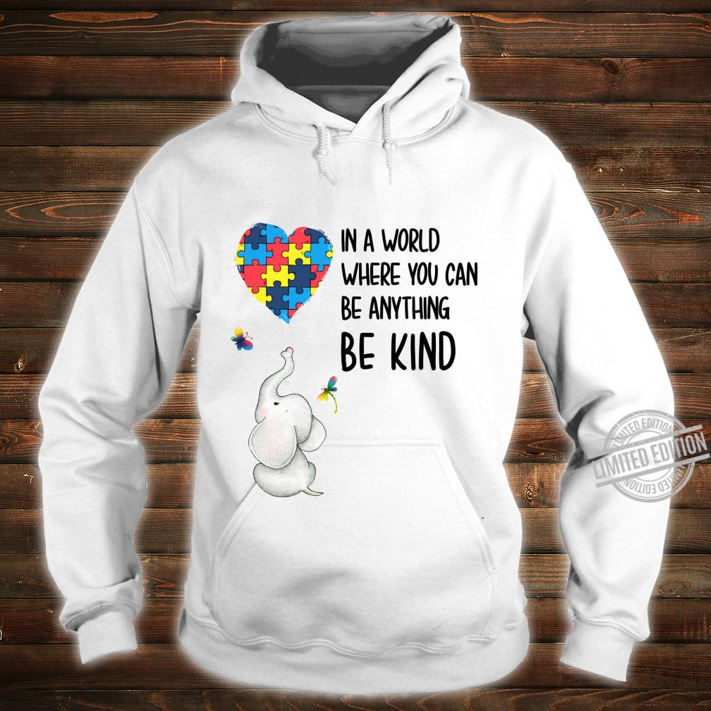 In A World Where You Can Be Anything Be Kind Elephant Heart Shirt hoodie