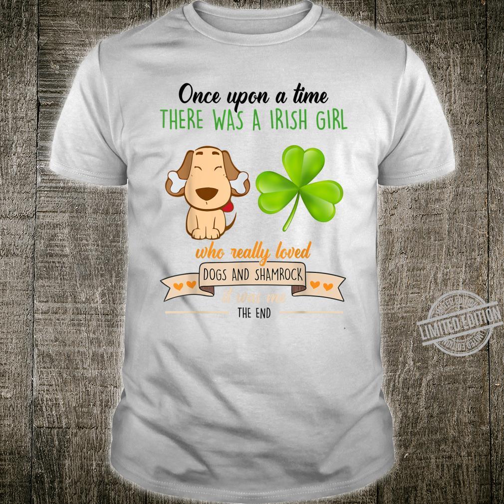 Irish Girl Who Really Loved Dogs And Shamrock Patrick's Day Shirt