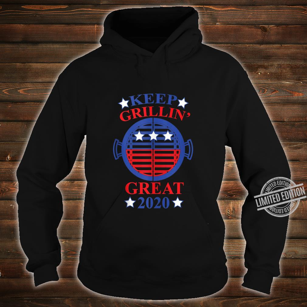 Keep Grillin' Great 2020, Cooks Support Trump Republican Shirt hoodie