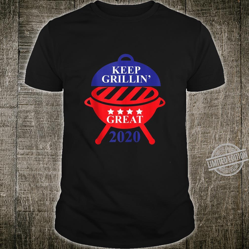 Keep Grillin' Great 2020, Patriotic American Republican Cook Shirt