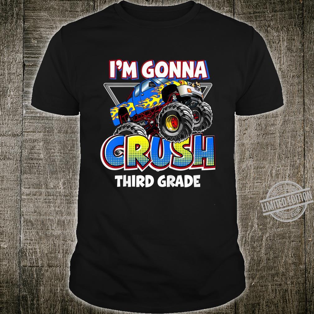 Kids Monster Truck 3rd Grade I'm Gonna Crush third Grade Shirt