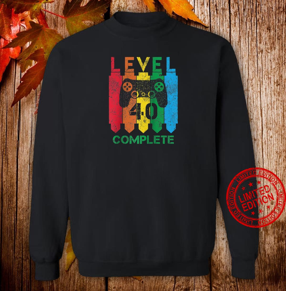 Level 40 Complete Vintage Gamer 40th Birthday Shirt sweater