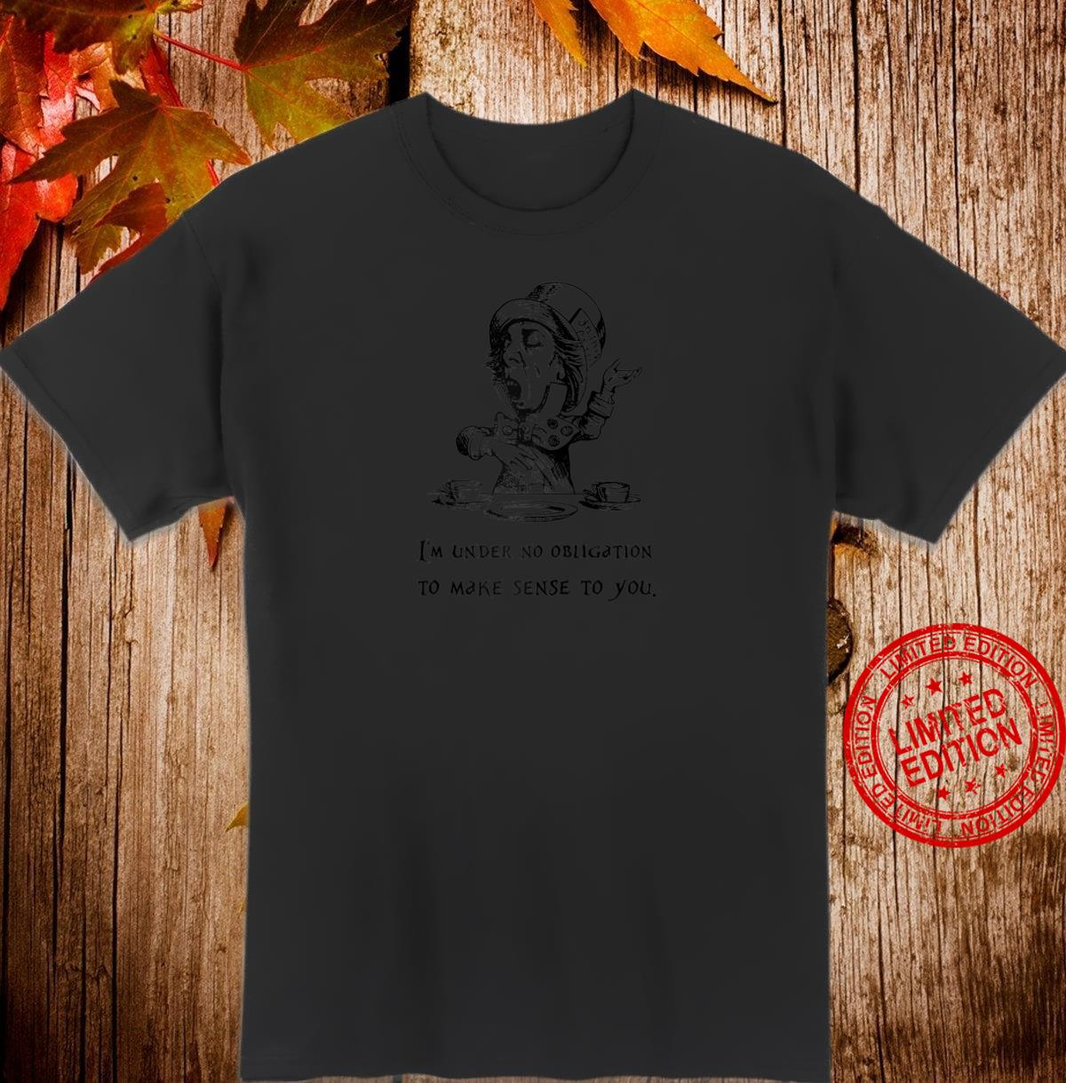 Mad Hatter Quote Shirt