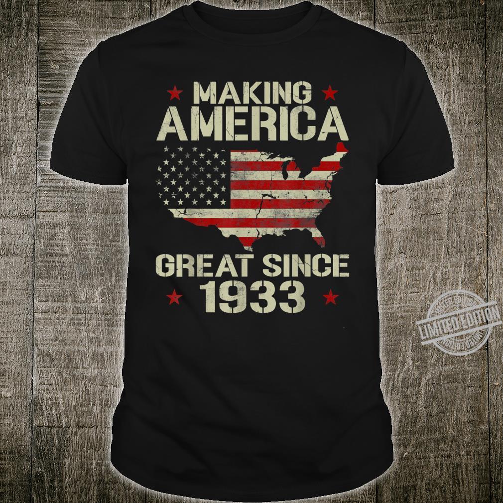 Making America Great Since 1933 Vintage 87th Birthday Shirt
