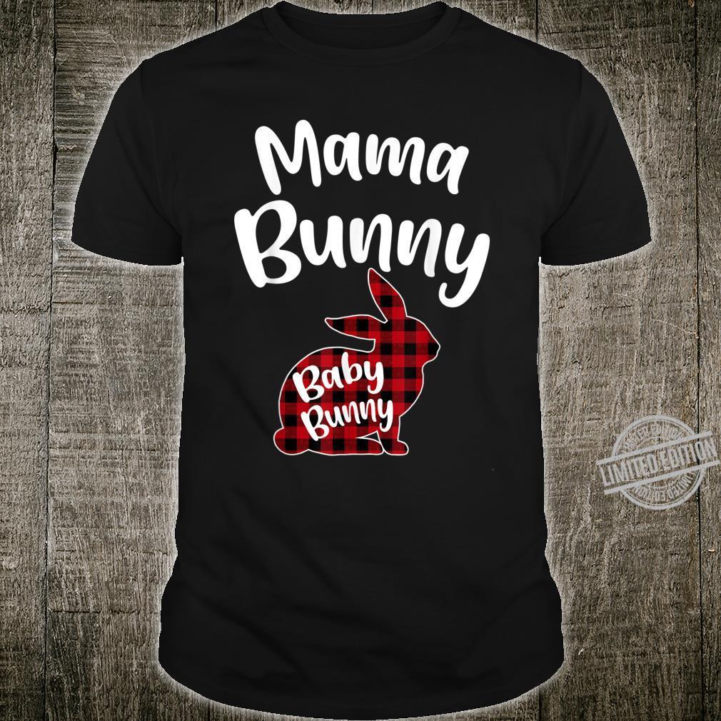 Mama Bunny Baby Bunny Red Plaid Easter Eggs Cute Mom Shirt