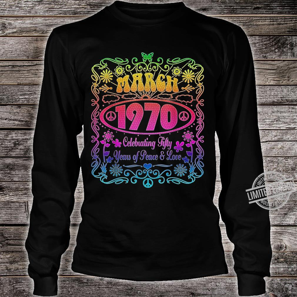 March 1970 50th Birthday Music Festival Hippie Retro Shirt long sleeved