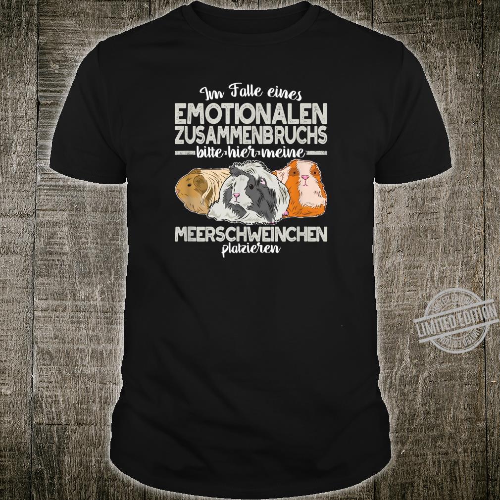 Meerschweinchen Emotionalen Zusammenbruchs Meerschweine Shirt