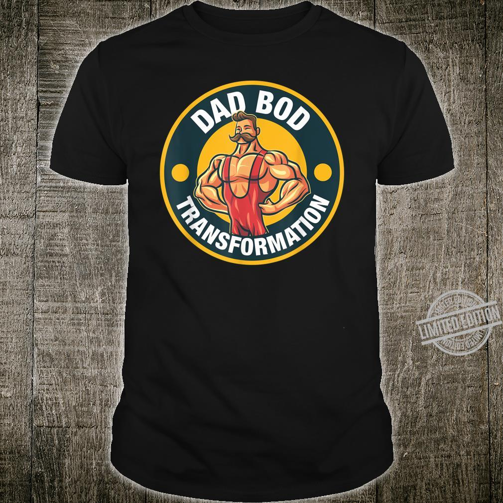 Mens Dad Bod Transformation Shirt