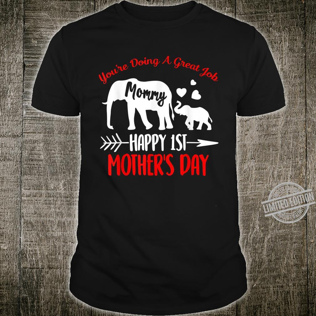 Mothers Day Elephant Mom You're Doing Great Job Shirt