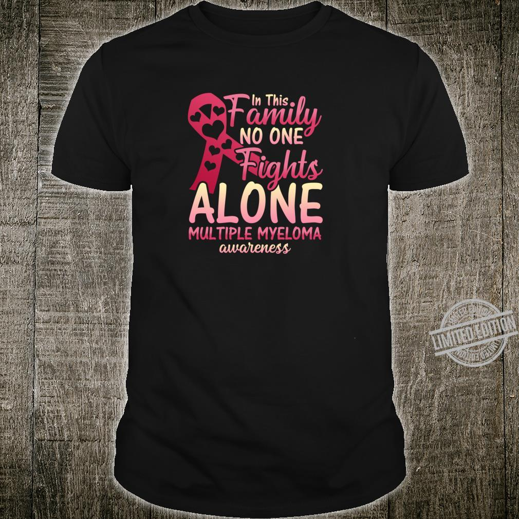 Multiple Myeloma Cancer Awareness Family Myeloma Cancer Shirt