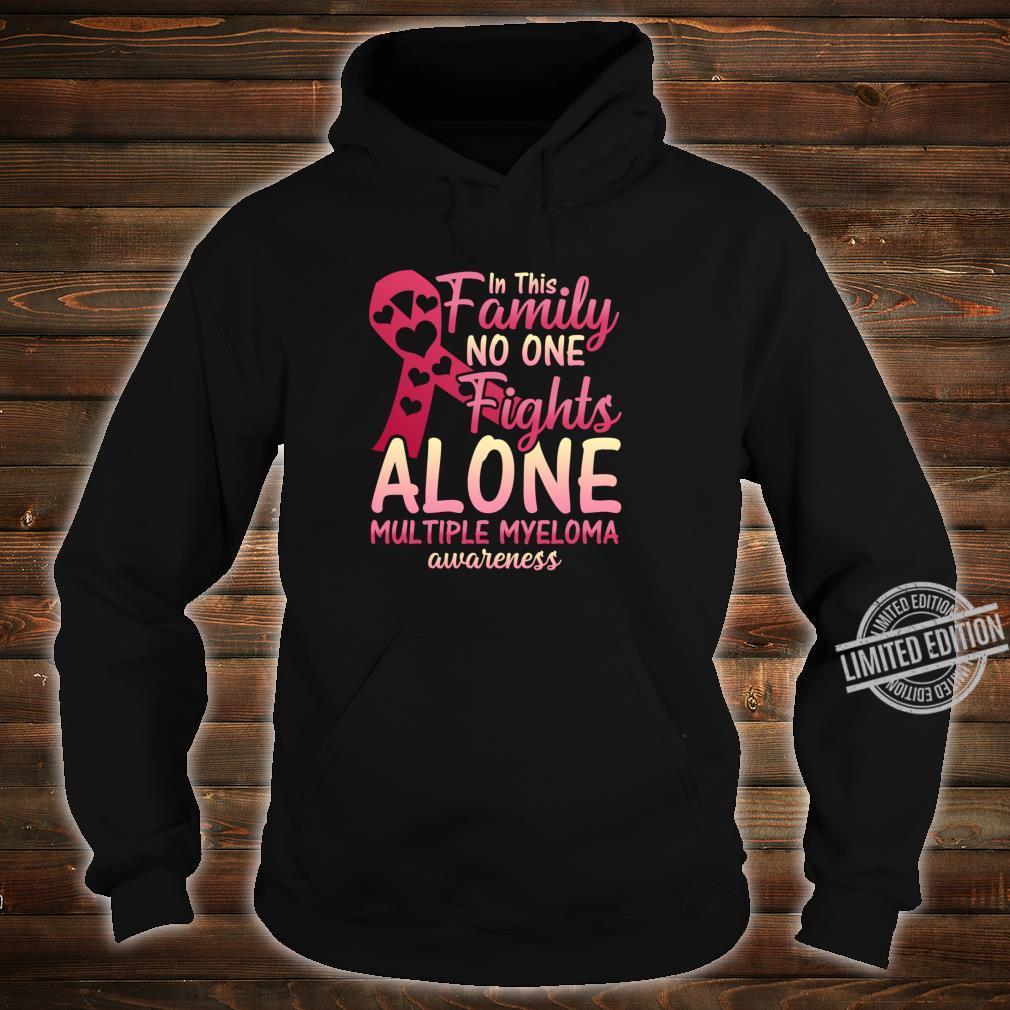 Multiple Myeloma Cancer Awareness Family Myeloma Cancer Shirt hoodie