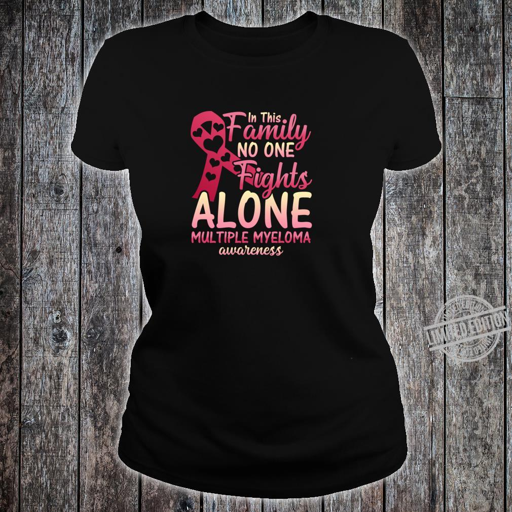 Multiple Myeloma Cancer Awareness Family Myeloma Cancer Shirt ladies tee