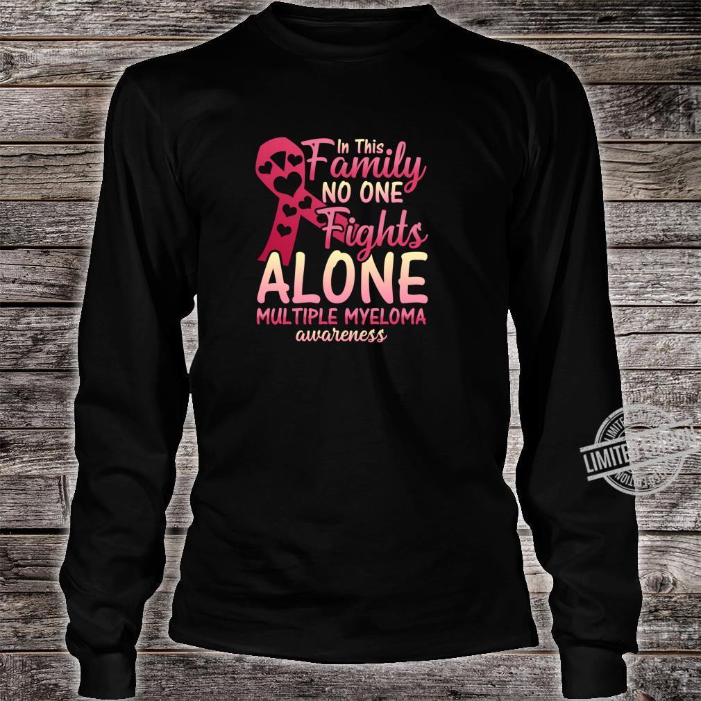 Multiple Myeloma Cancer Awareness Family Myeloma Cancer Shirt long sleeved