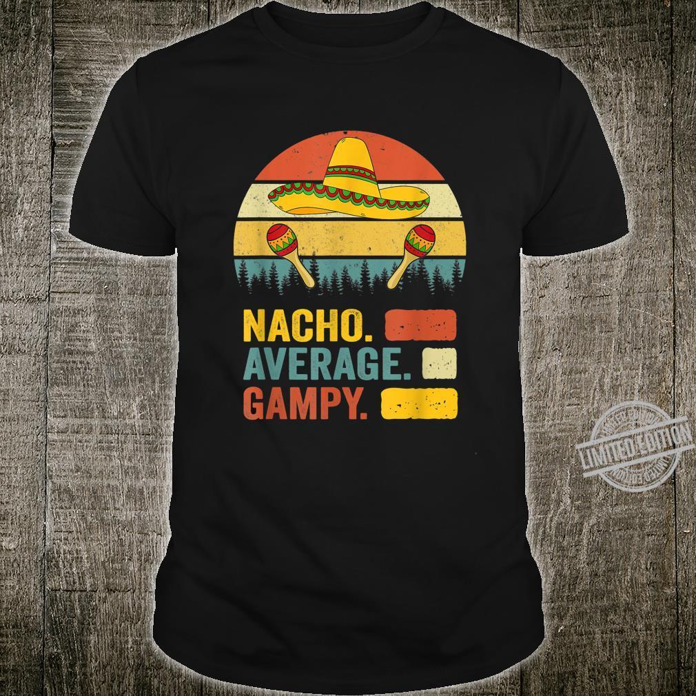 Nacho Average Gampy Cinco De Mayo Shirt Shirt