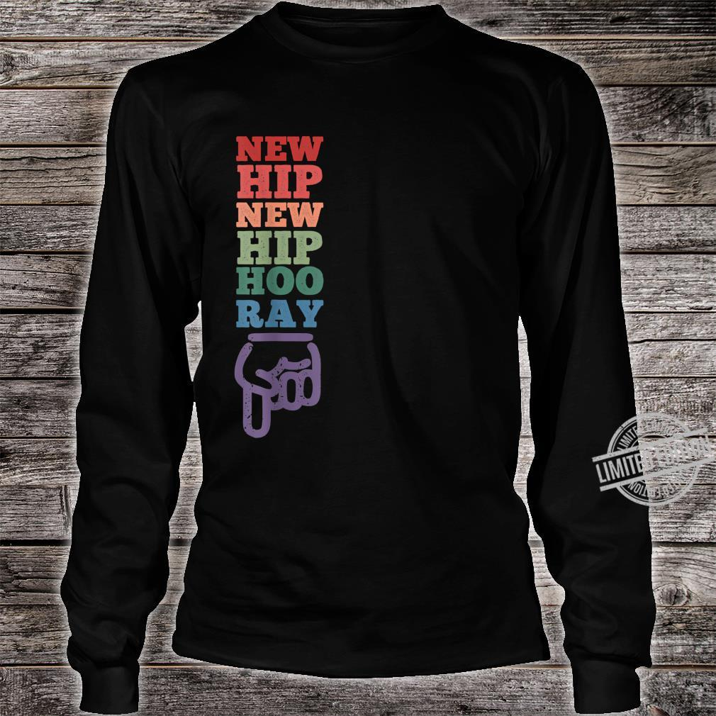 New Right Hip Hooray Hip Surgery Recovery Shirt long sleeved