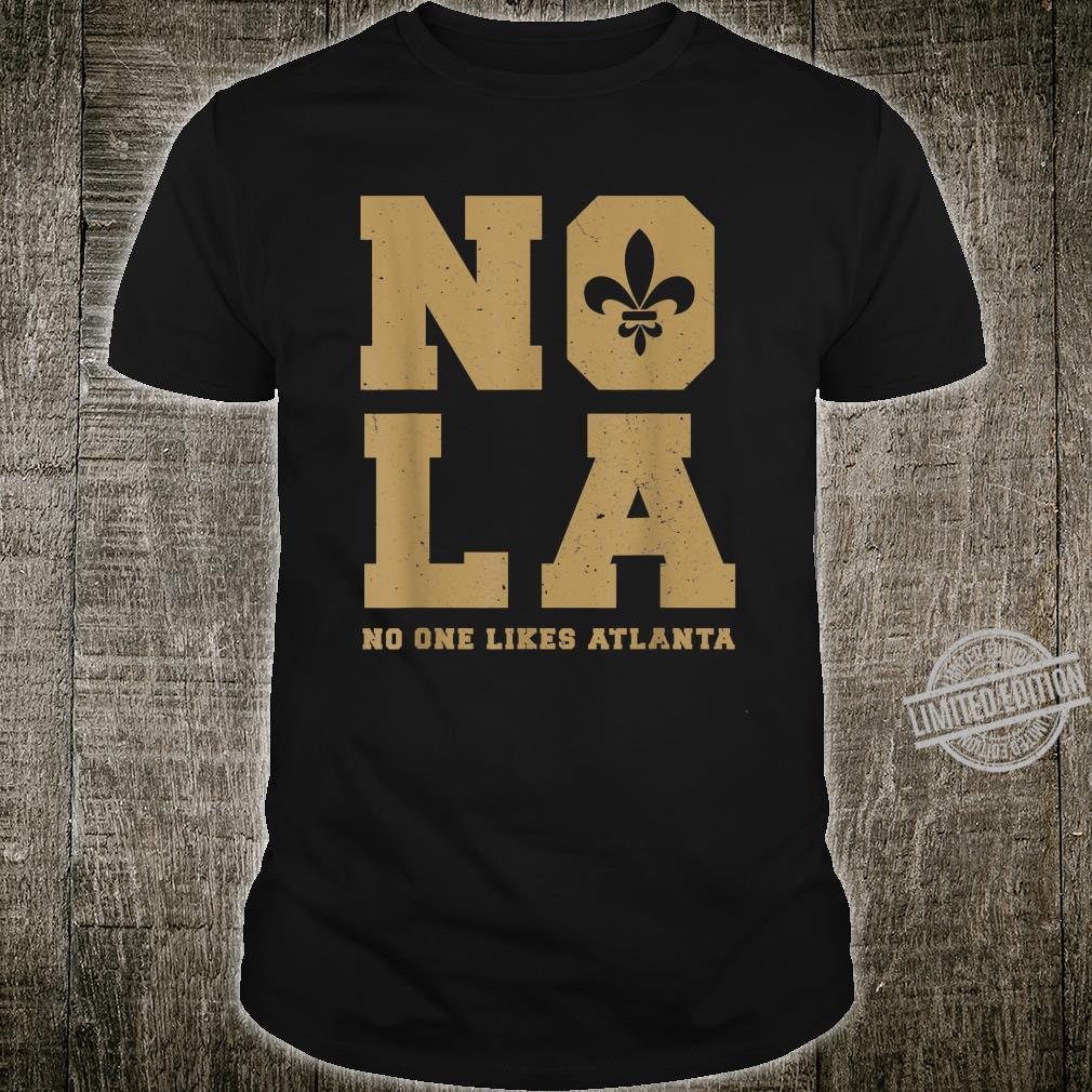 Nola No One Like Atlanta Mardi Gras Fat Tuesday Party Shirt