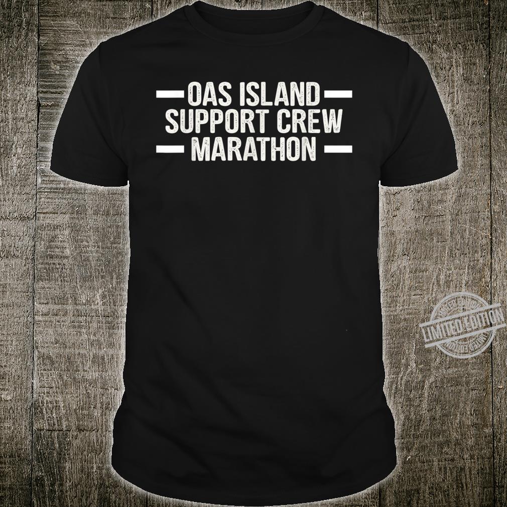 Oak island Marathon 2020 Support Crew Shirt