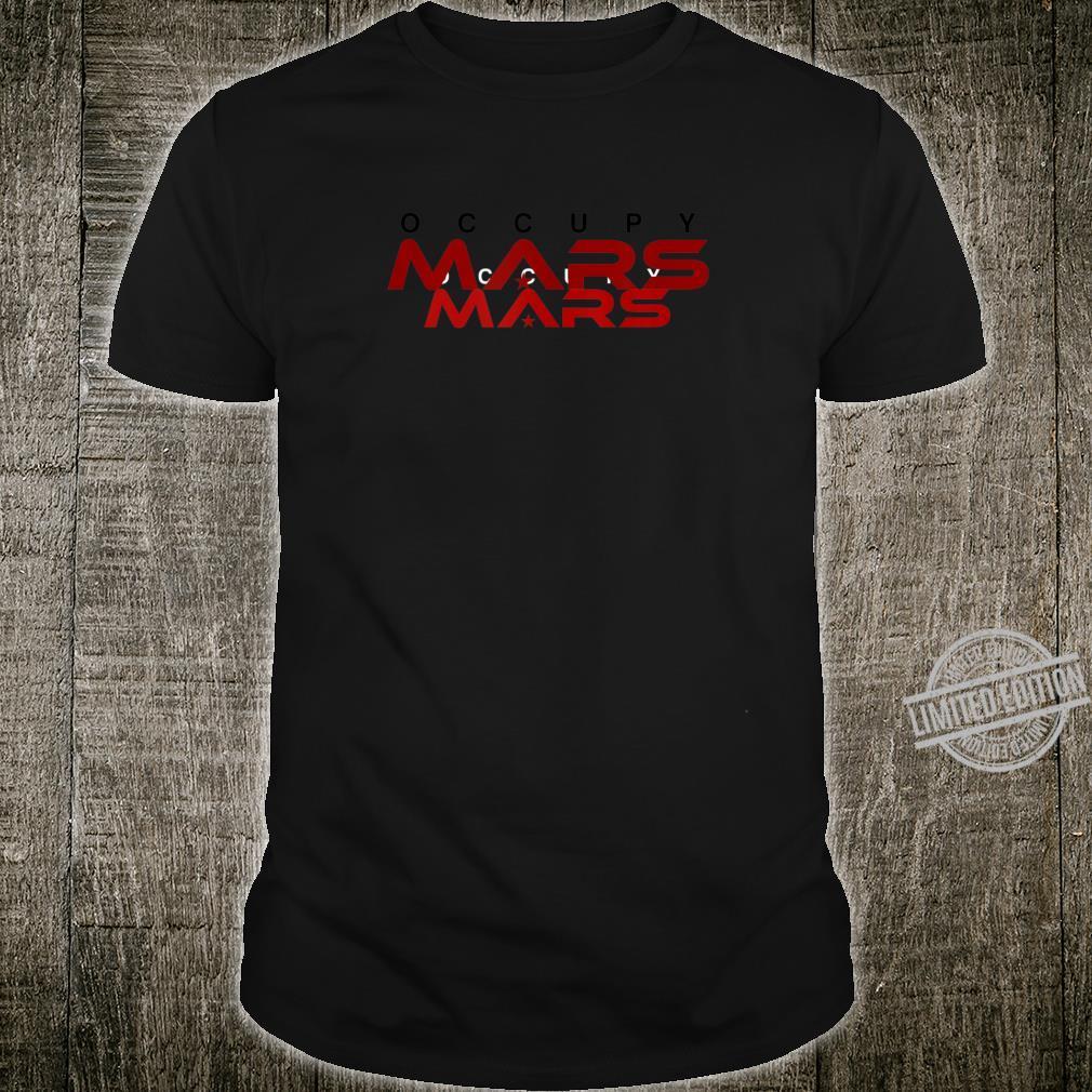 Occupy Mars Bogdanov Version Shirt