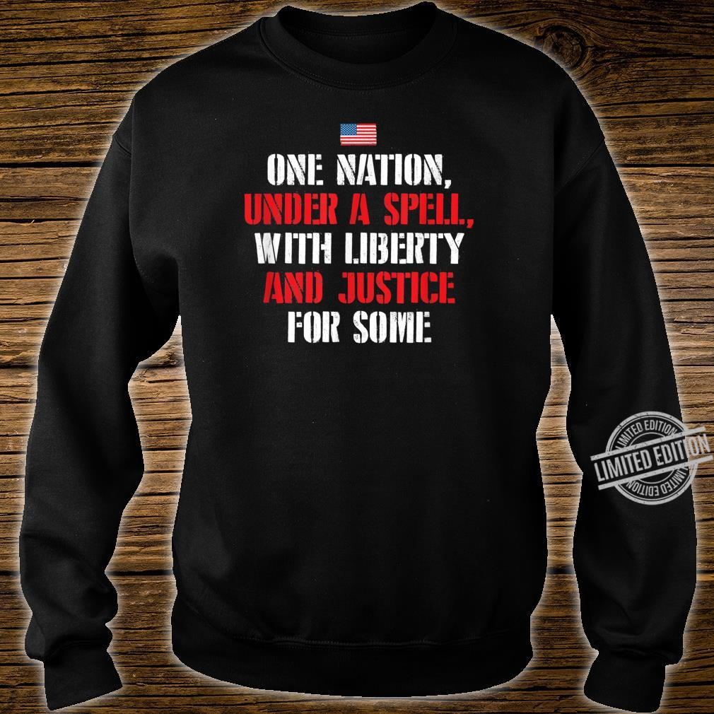 One Nation Under A Spell AntiTrump Shirt sweater