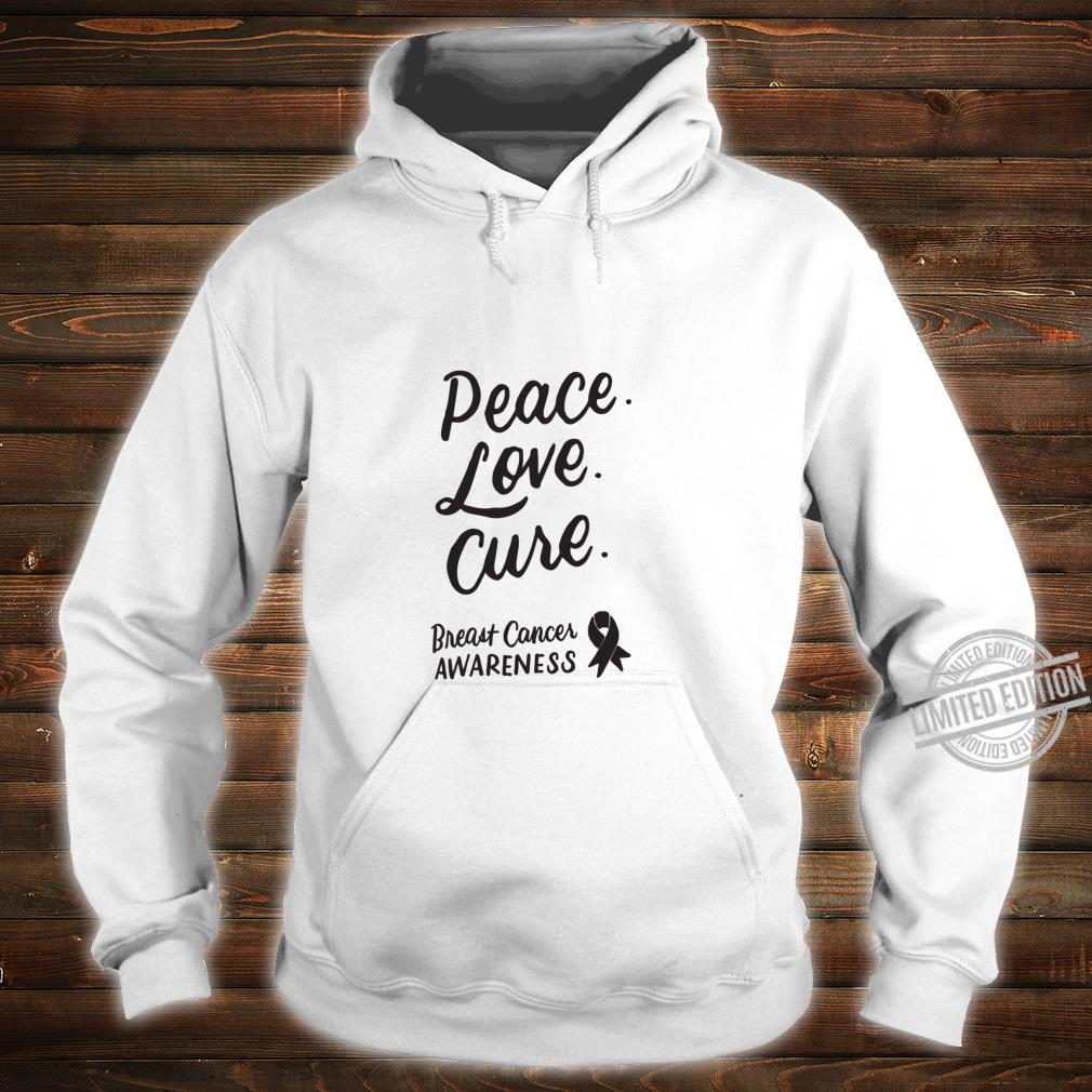 Peace Love Cure Pink Ribbon Breast Cancer Awareness Shirt hoodie