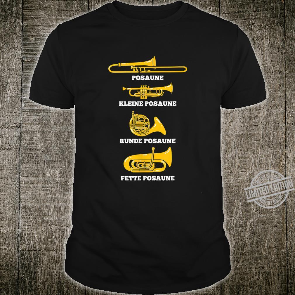 Posaune Arten von Posaunen Posaunenchor Blaskapelle Geschenk Shirt