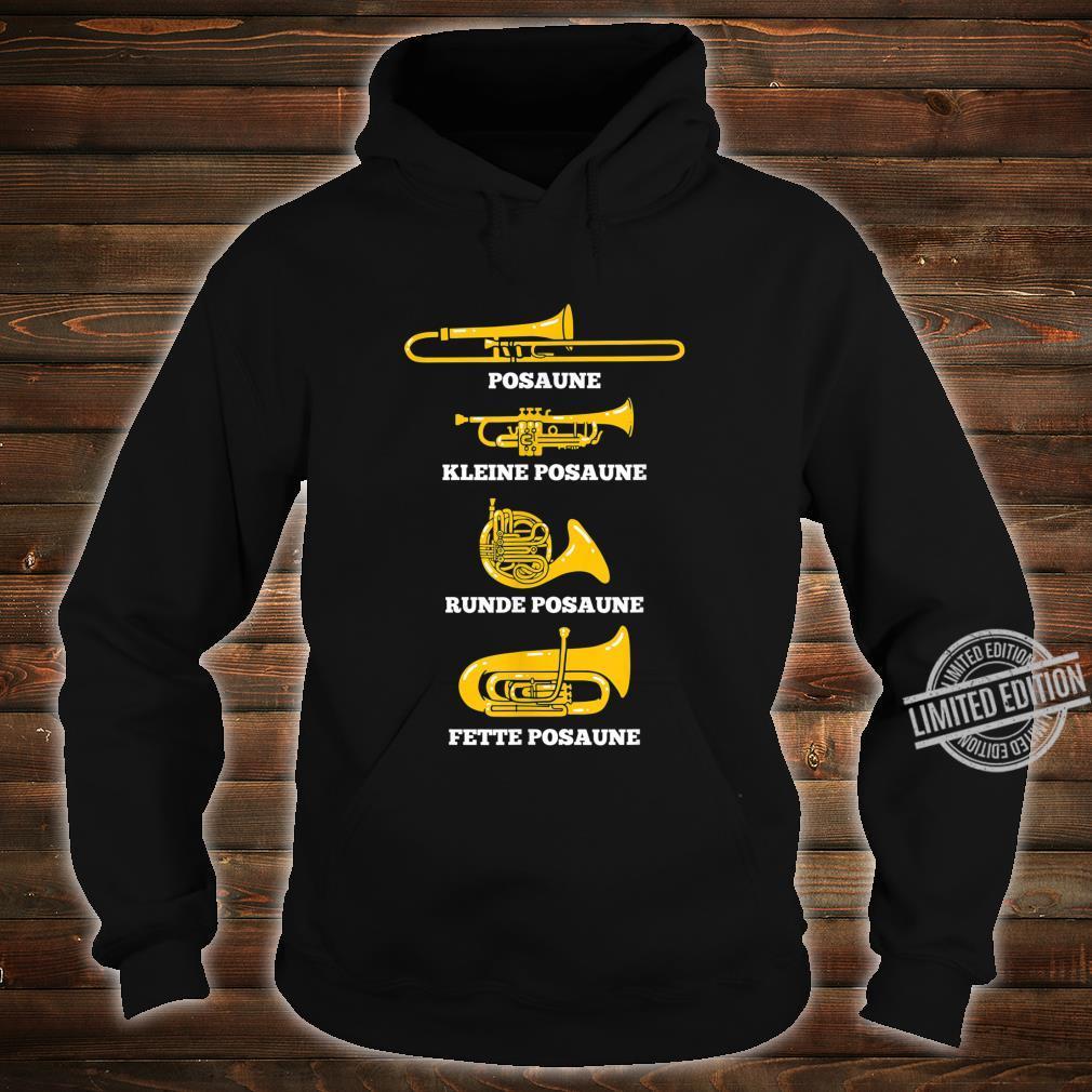 Posaune Arten von Posaunen Posaunenchor Blaskapelle Geschenk Shirt hoodie