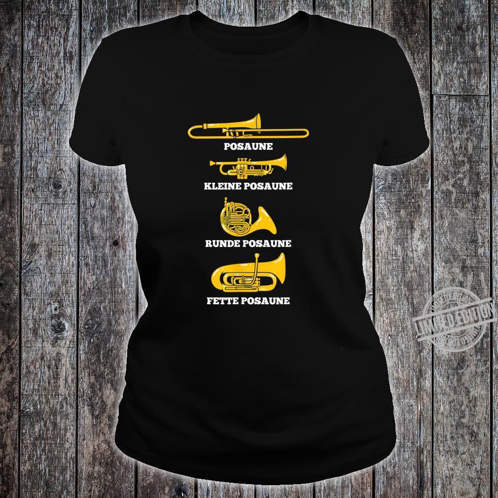 Posaune Arten von Posaunen Posaunenchor Blaskapelle Geschenk Shirt ladies tee
