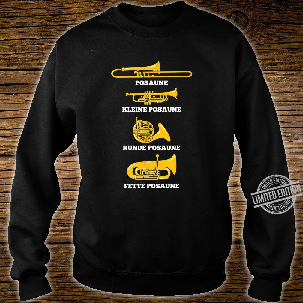 Posaune Arten von Posaunen Posaunenchor Blaskapelle Geschenk Shirt sweater