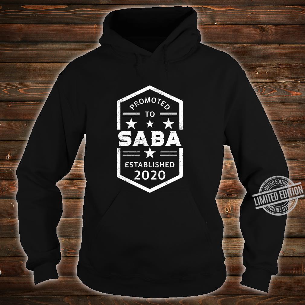Promoted to Saba 2020 Established 2020 Shirt hoodie