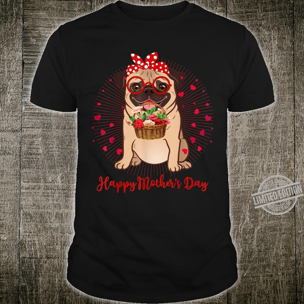 Pug Shirt Pug Dog Mother's Day Shirt