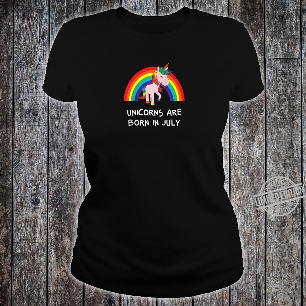 Rainbow Unicorn Shirt For People Born In July Birthday Shirt ladies tee