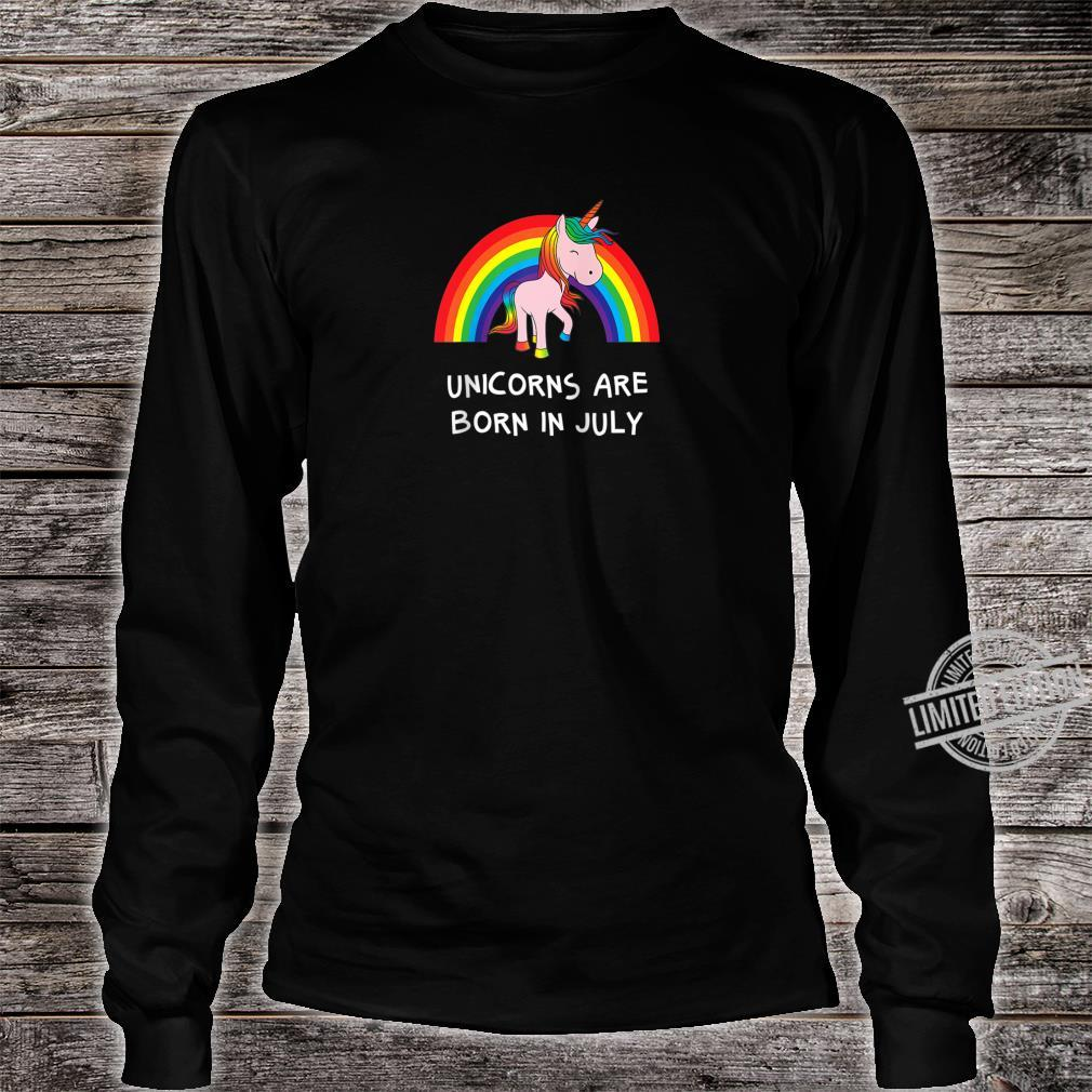 Rainbow Unicorn Shirt For People Born In July Birthday Shirt long sleeved