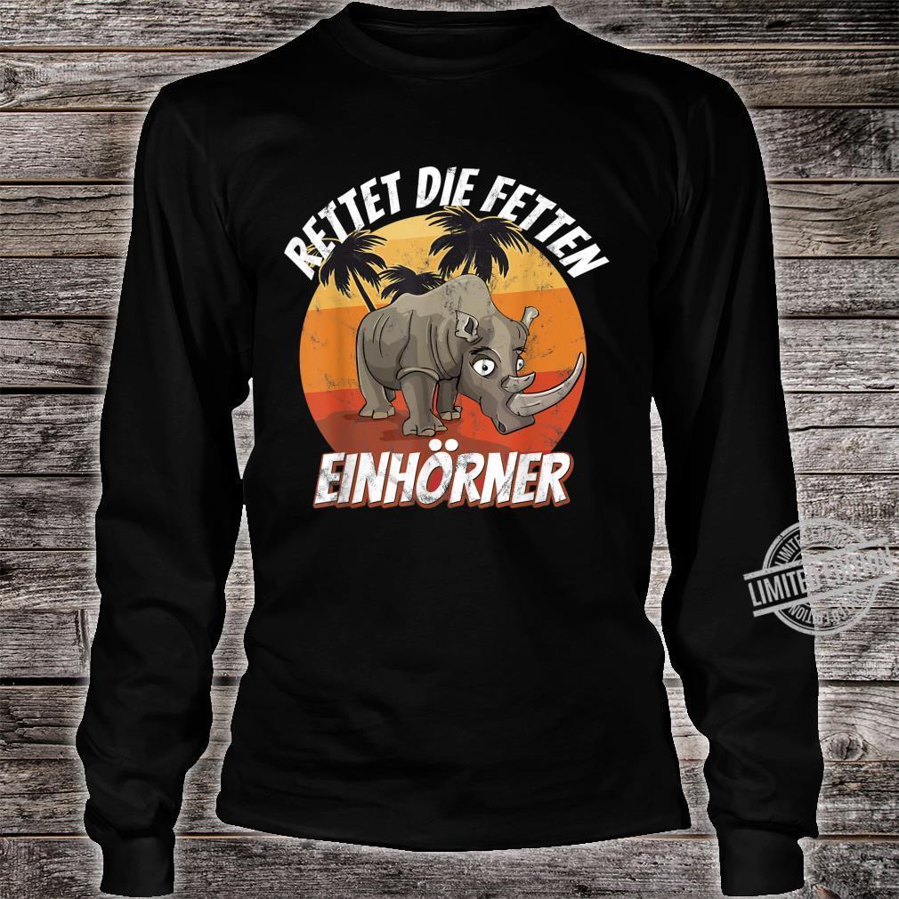 Rettet die fetten Einhörner Nashörner Shirt long sleeved