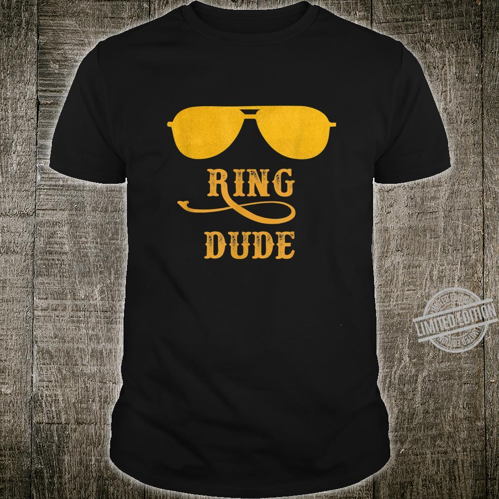 Ring Dude Wedding Shirt