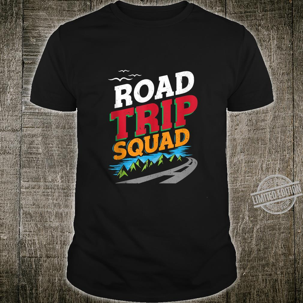 Road Trip Squad Summer Camping Vacation Traveling Adventure Shirt