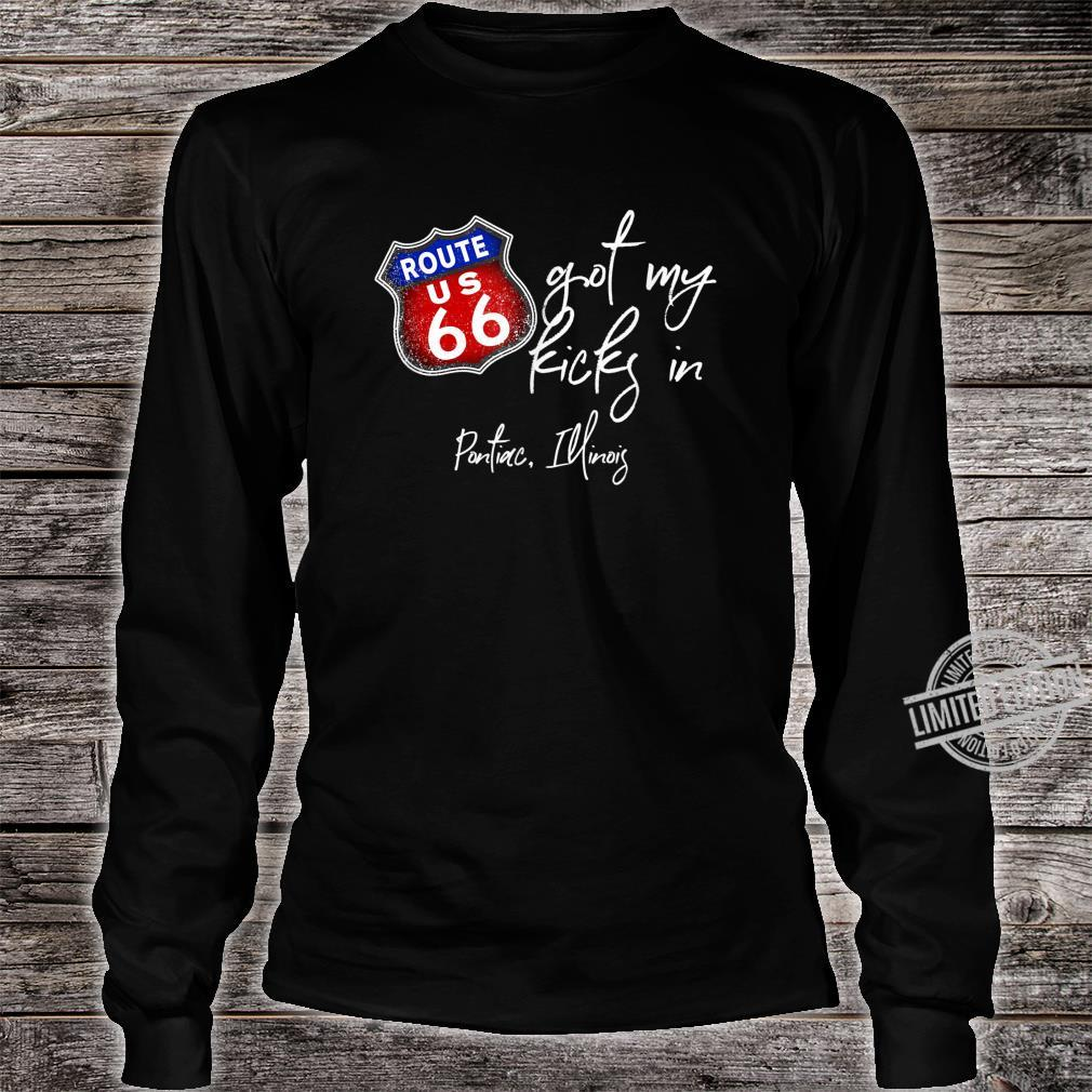 Route 66 Got My Kicks In Pontiac Illinois Souvenir Shirt long sleeved