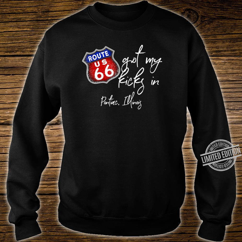 Route 66 Got My Kicks In Pontiac Illinois Souvenir Shirt sweater