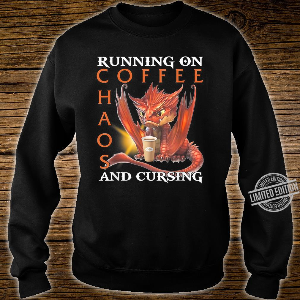 Running On Coffee Chaos And Cursing Shirt sweater