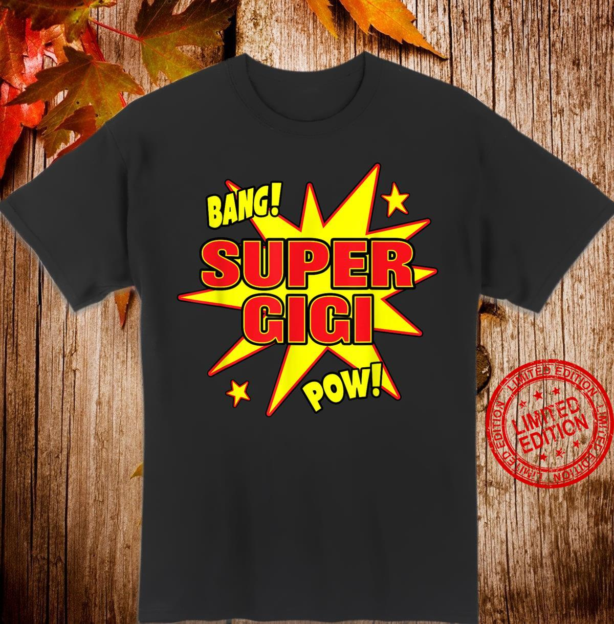 Super Gigi Super Hero Power Großmutter Shirt