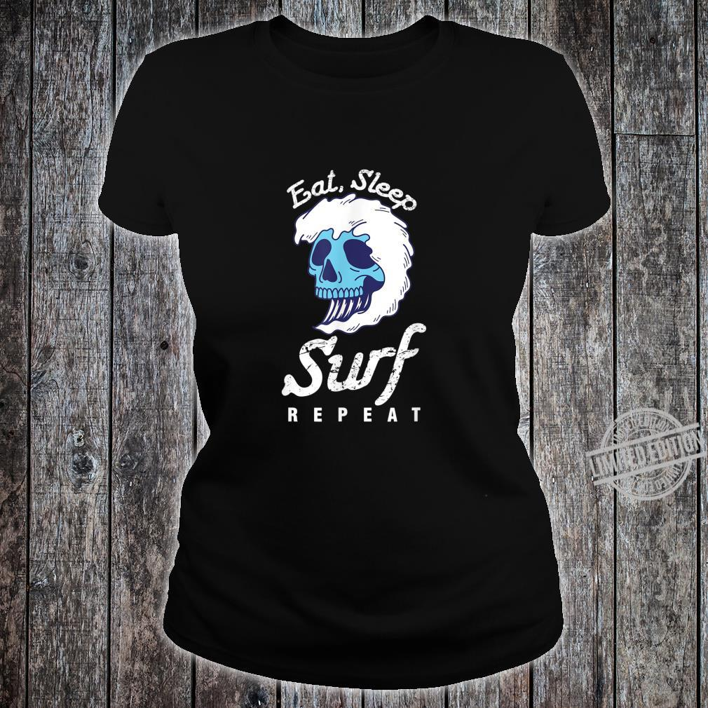 Surfer Wassersport Hobby Essen Schlafen Surfen Wiederholen Shirt ladies tee