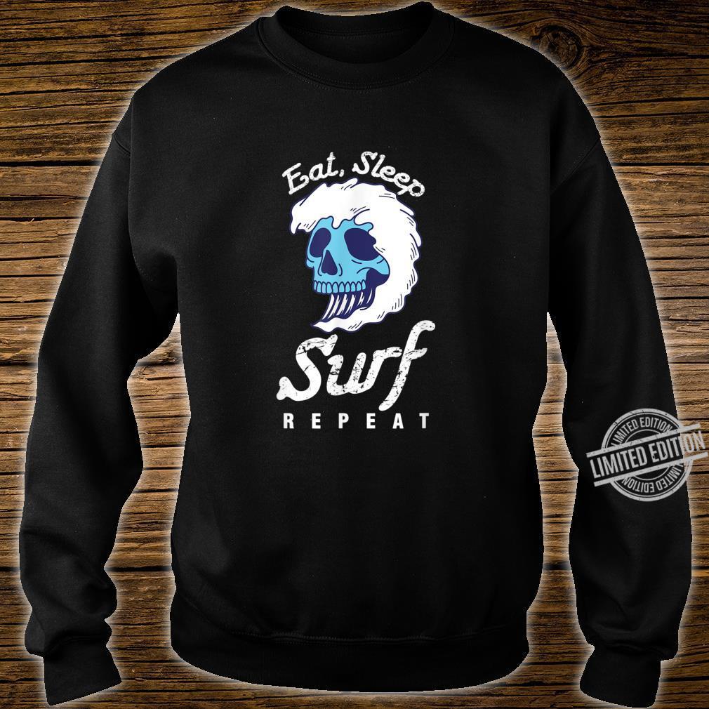 Surfer Wassersport Hobby Essen Schlafen Surfen Wiederholen Shirt sweater