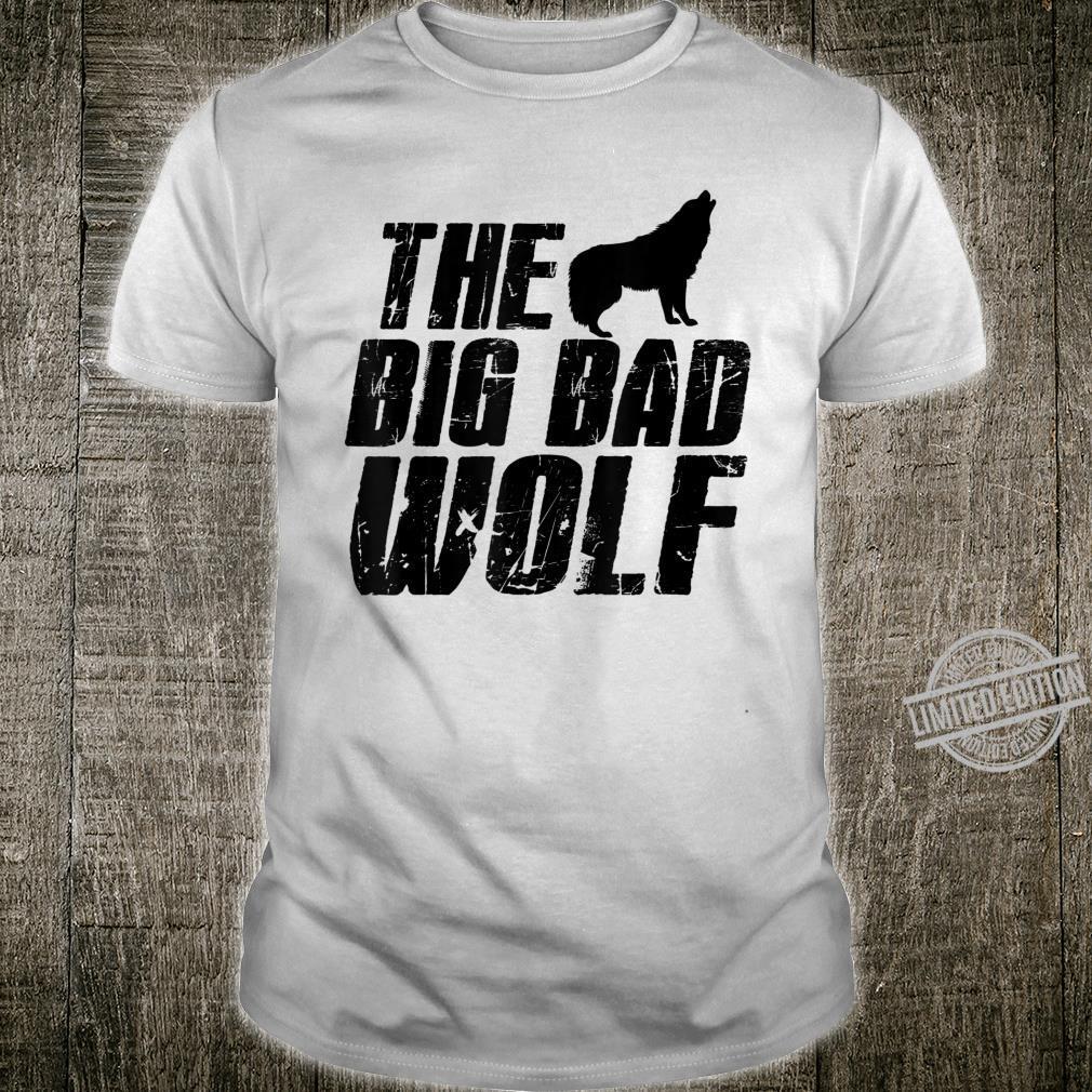 THE BIG BAD WOLF Shirt