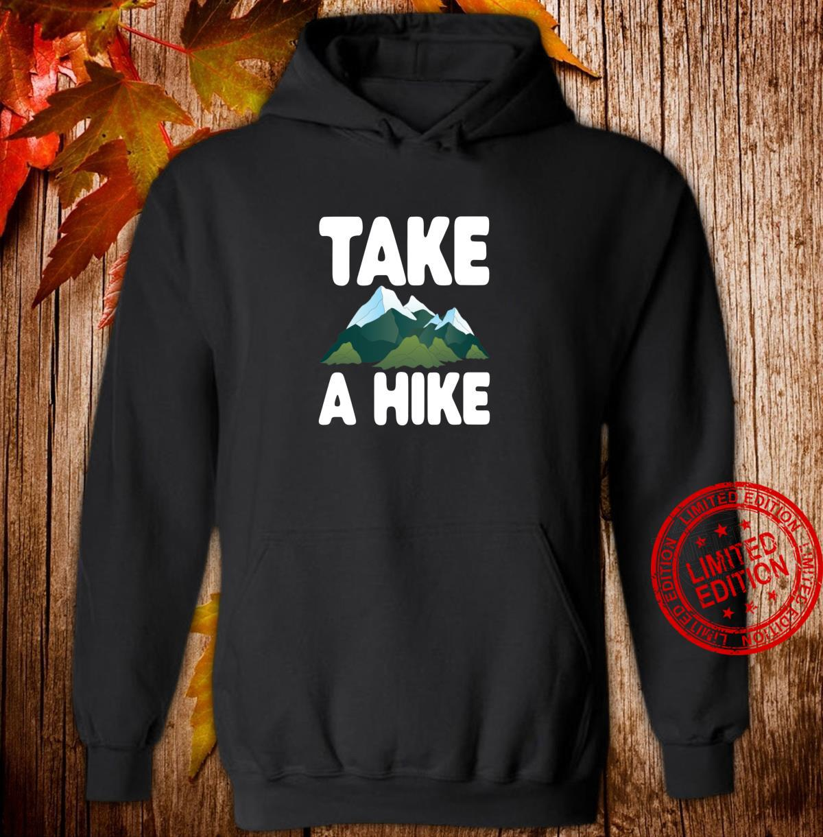 Take A Hike Hiking Camping Shirt hoodie