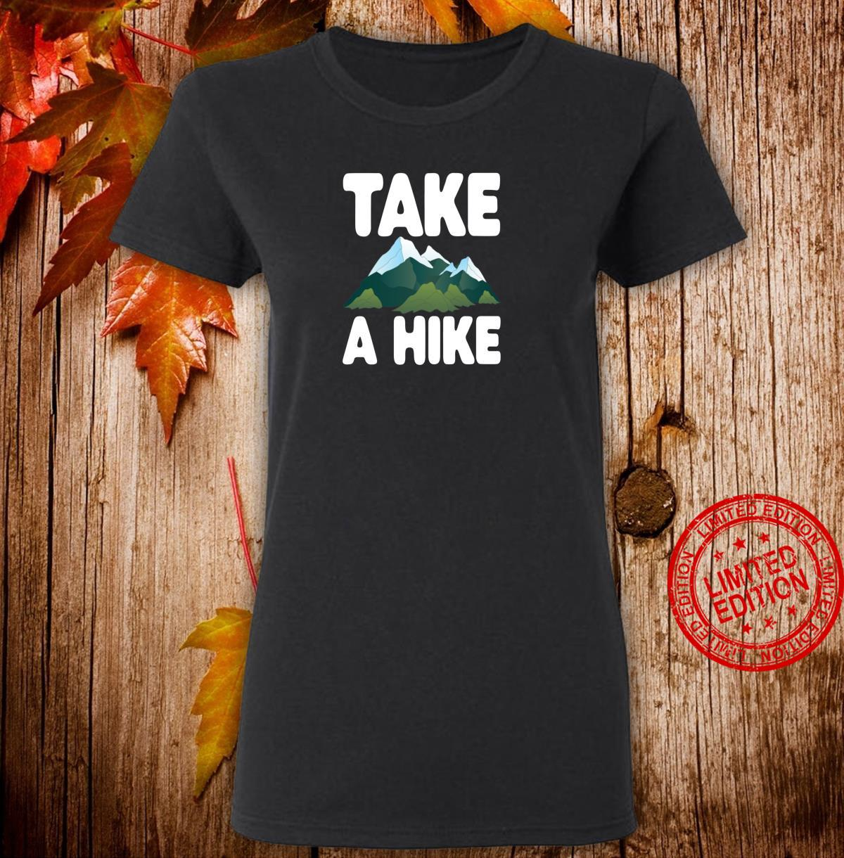 Take A Hike Hiking Camping Shirt ladies tee