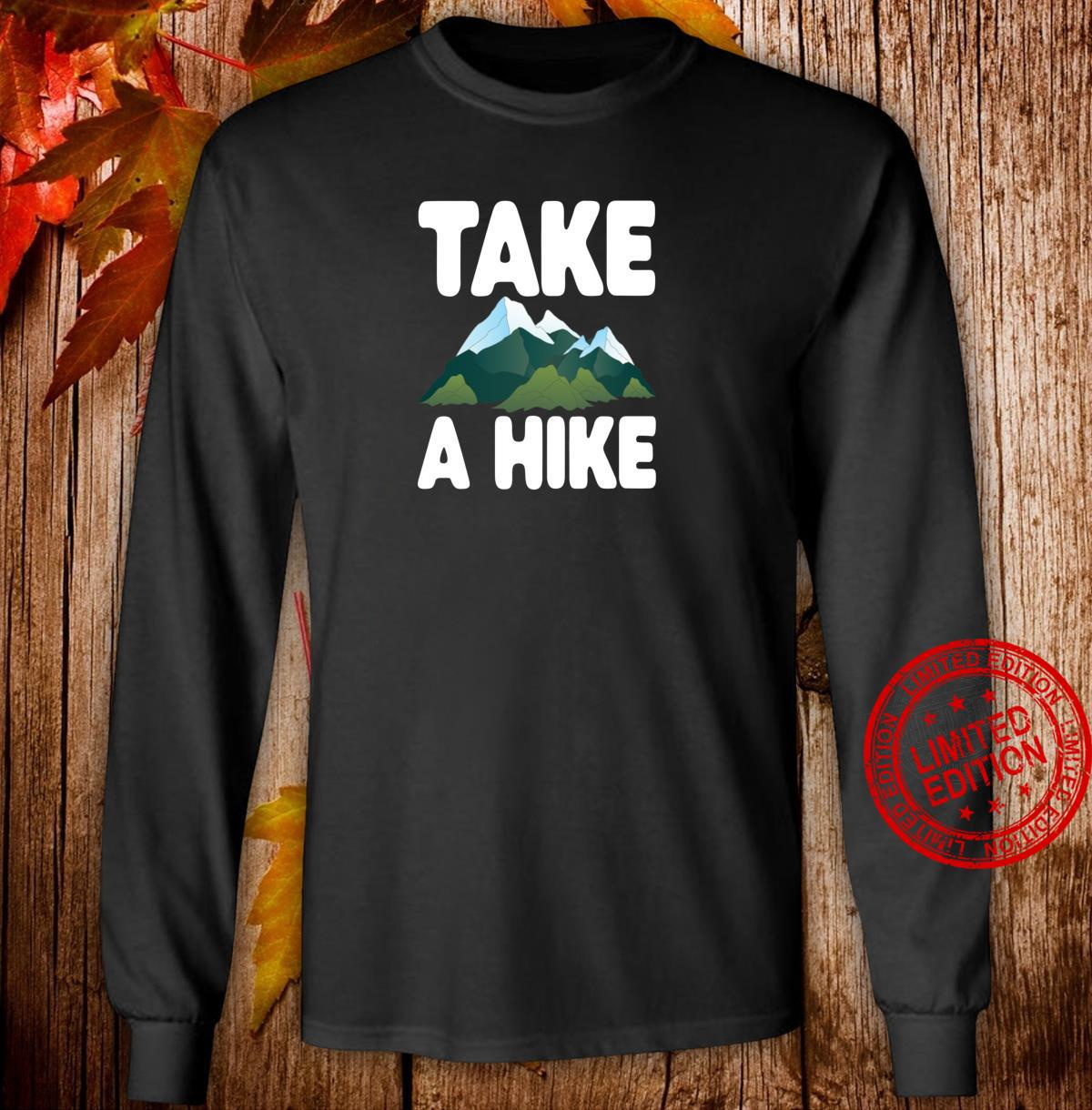Take A Hike Hiking Camping Shirt long sleeved