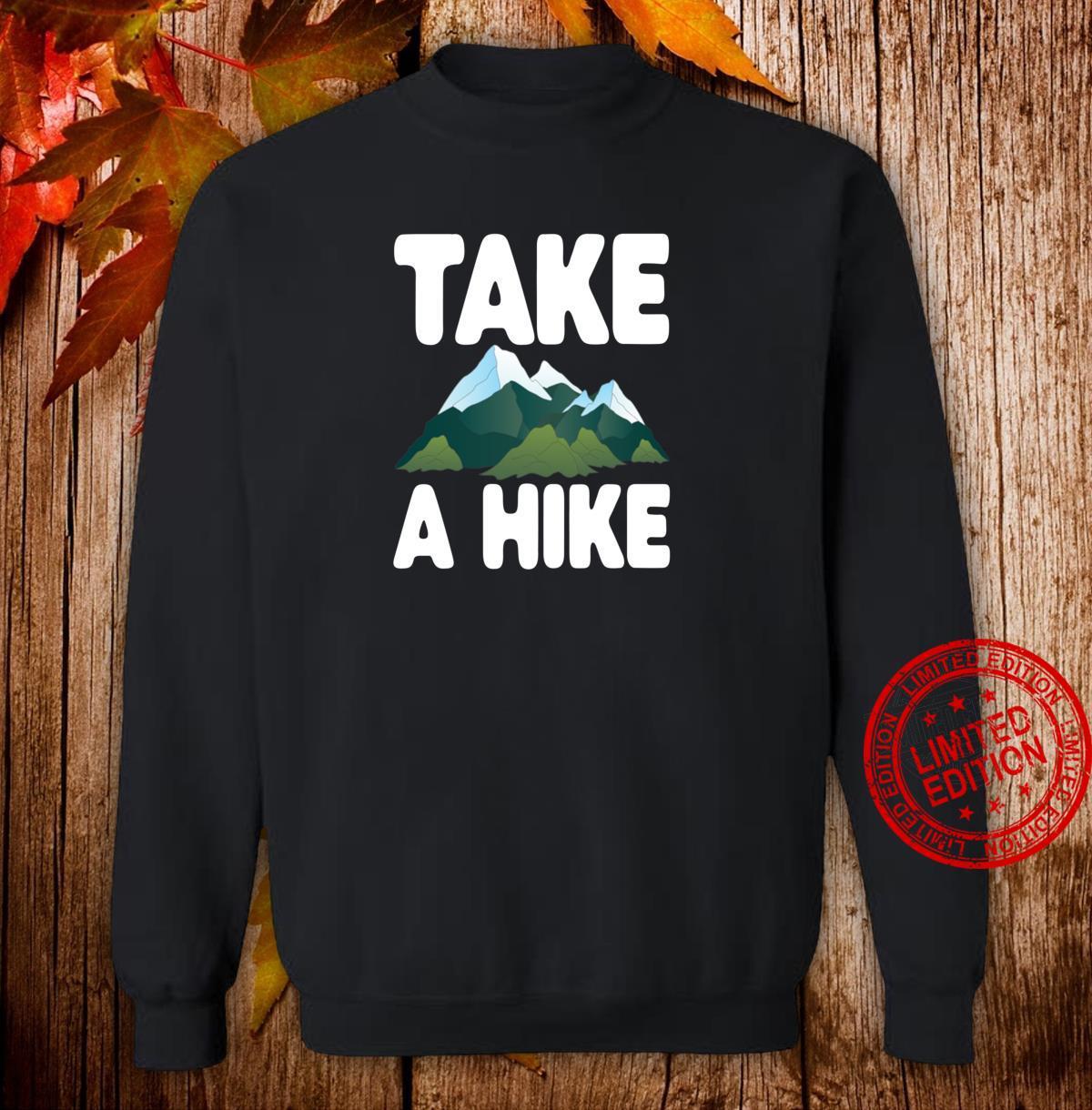 Take A Hike Hiking Camping Shirt sweater