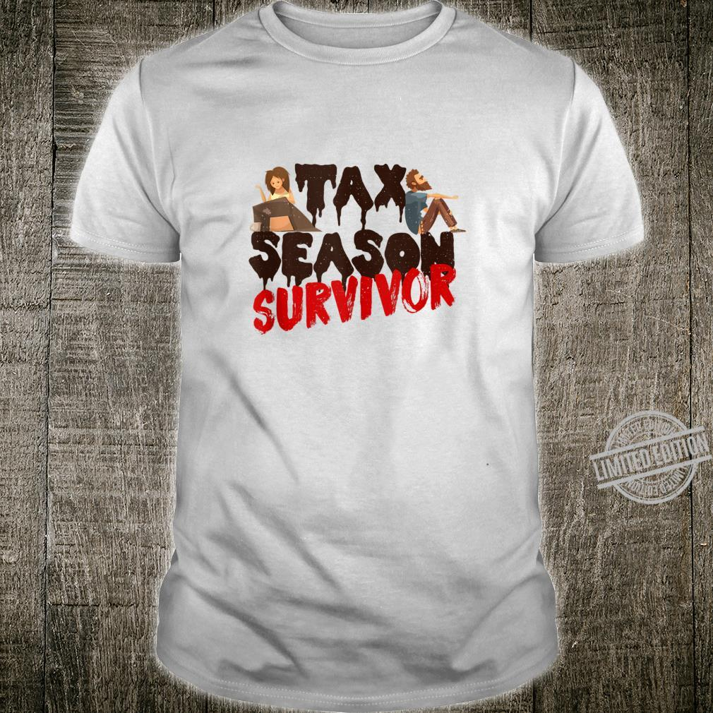 Tax Season Survivor Shirt