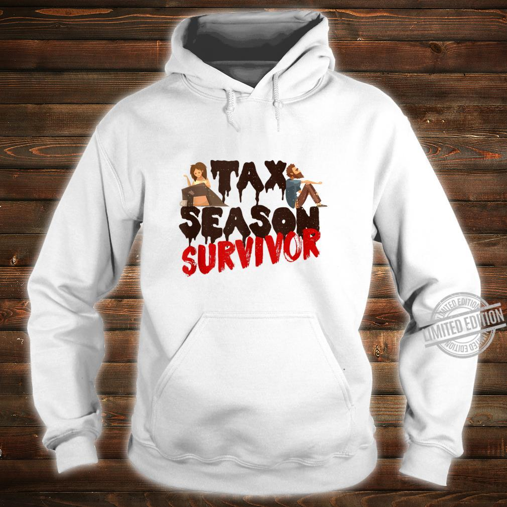 Tax Season Survivor Shirt hoodie